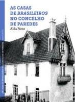 """Apresentação da obra """"As Casas de Brasileiros no Concelho de Paredes"""""""