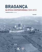 """Apresentação do livro """"Bragança na Época Contemporânea (1820-2012)"""""""