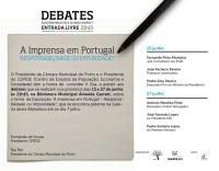 """Debate  """"A Imprensa em Portugal - Responsabilidade ou Impunidade?"""""""