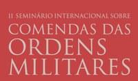 II Seminário Internacional sobre Comendas das Ordens Militares