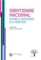 """Publicação do livro """"Identidade Nacional entre o Discurso e a Prática"""""""