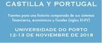 """Seminário Internacional """"Castilla y Portugal. Fuentes para una Historia Comparada des sus Sistemas Financieros, Económicos y Fiscales (Siglos XIII-XV)"""""""
