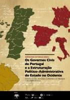 """Seminário Internacional """"Os Governos Civis de Portugal e a Estruturação Político-Administrativa do Estado no Ocidente"""""""