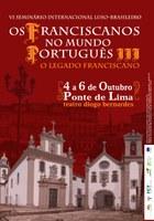 VI Seminário Internacional Luso-Brasileiro  Os Franciscanos no Mundo Português III. O Legado Franciscano