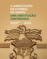 Official presentation of the book Porto Football Association. A Centennial Institution