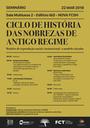 """Seminário """"Ciclo de História das Nobrezas de Antigo Regime: modelos de reprodução social e institucional – o modelo vincular"""""""