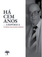 """Obra: """"Há Cem Anos - A República"""""""