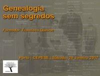 Genealogia sem segredos - Curso dirigido a quem quer saber mais sobre a história da sua família e/ou iniciar uma pesquisa genealógica