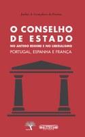 """Publicação da obra """"O Conselho de Estado no Antigo Regime e no Liberalismo – Portugal, Espanha e França"""""""